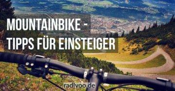 Mountainbike Tipps für Einsteiger