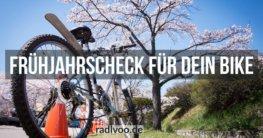Frühjahrscheck für dein Fahrrad