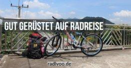 Gut gerüstet auf Radreise